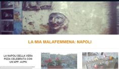 Napolimalafemmena is my blog. I write about my city: tradition, arts, music, culture.