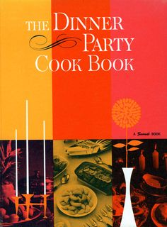 dinner party cook book.