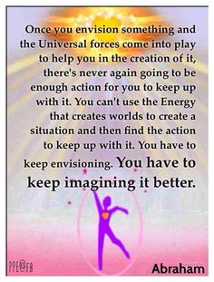 Once you envision something and Universal Forces come into play to help you in the creation of it, there's never again going to be enough action to keep up with it. You can't use the Energy that creates worlds and use action to keep up with it. Powerful Words, Powerful Quotes, Creation Quotes, Signs From The Universe, Abraham Hicks Quotes, Spiritual Teachers, Law Of Attraction Quotes, Affirmation Quotes, Positive Attitude