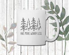 Hike More Coffee Mug | Perfect gift for Nature Lovers | Adventure Mug | Perfect gift for Mom | Perfect gift for Dad Perfect Gift For Dad, Gifts For Dad, Gifts For Nature Lovers, Porcelain Mugs, Cream And Sugar, Daughter Love, Fresh Fruit, Brewing, Coffee Mugs