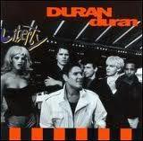 1990 Duran Duran – Liberty