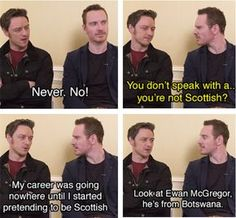 When James tried to trick Michael into thinking he wasn't Scottish. | 19 Times James McAvoy And Michael Fassbender Gave Us Intense Friendship Goals