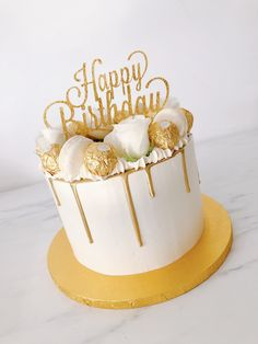 Top Ideas for birthday cake gold Happy Birthday Torte, Golden Birthday Cakes, 25th Birthday Cakes, Birthday Cakes For Women, Birthday Drip Cake, 16 Birthday Cake, Gold Birthday, Cupcakes, Cupcake Cakes