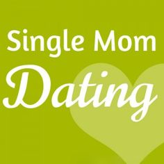 dating a single mom a bad idea Author, blogger and single mom christine coppa shares her advice for surviving (and thriving) it's full of amazing single moms dating back to the middle ages.