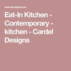 Eat-In Kitchen - Contemporary - kitchen - Cardel Designs