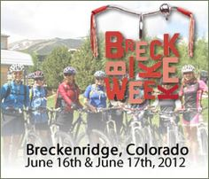 "Breck Bike Week June 16th & 17th, 2012, Breckenridge, Colorado. Join Our Community of Cyclists from novice pedalers to pro riders there is something for all levels of bikers!    One of ""Breck's"" best kept secrets is its expansive backcountry trail network – an interconnected system that can be accessed from anywhere in town within two minutes and leading to hundreds of miles of riding across Summit County. Recently named a silver-level Bicycle Friendly Community by the League of A"