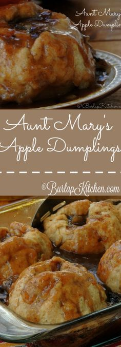 Everyone says Aunt Mary's Apple Dumplings are the best, and they kind of are. ;)