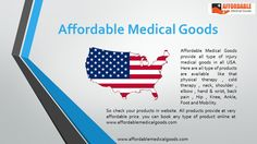 Affordable Medical Goods is top USA online shopping website. IT provide all types of medical products and equipment's at affordable price visit www.affordablemedicalgoods.com and start your online shopping.