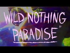 """Michelle Williams starts in Wild Nothing's """"Paradise"""" (Official Music Video)."""