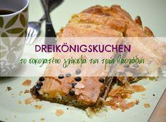 DREIKÖNIGSKUCHEN, το κέικ των τριών βασιλιάδων - Anthomeli