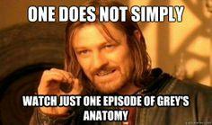 Grey's is wayyy to addictive!!