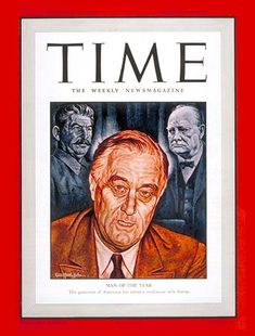 1942: TIME names U.S. President Franklin Delano Roosevelt its Man of the Year for the third time.