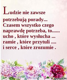 Ludzie nie zawsze szukaja porady Weekend Humor, I Love You, My Love, Best Relationship, Good Morning, Pictures, Frases, Quotation, Polish Sayings