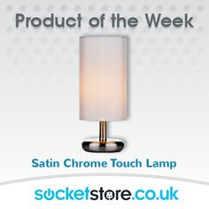PRODUCT OF THE WEEK: https://socketstore.co.uk/products/lighting/touch-table-lamps/satin-chrome-touch-lamp-with-cream-shadetico-range #light #lamp #home #decor #chrome #interior #design #bulb