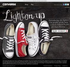 Converse Dainty...made just for women with a slimmer fit and lighter, thinner sole.