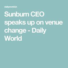 Sunburn CEO speaks up on venue change - Daily World