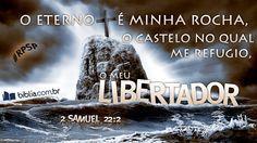 """""""O Eterno é minha rocha, o castelo no qual me refugio, o meu libertador."""" 2 Samuel 22:2 (A Mensagem) #rpsp"""