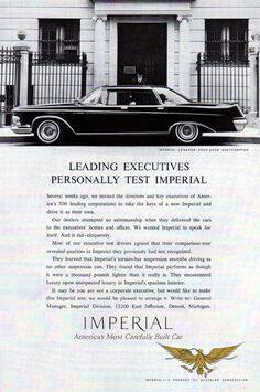 1962 Imperial LeBaron Four-Door Southampton. Chevy Nomad, Chrysler Cars, Chrysler Imperial, Car Advertising, Unique Cars, Vintage Ads, Mopar, Cars And Motorcycles, Luxury Cars