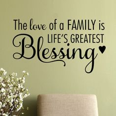 The Love of A Family Wall Decal – Best Quotes Ideas Family Wall Quotes, Vinyl Wall Quotes, Family Sayings, Family Poems, Fun Sayings, Quote Wall, Blessed Quotes, All Family, Family Motto