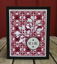 """*** """"Mr & Mrs"""" Wedding Card  (Site: general info only)  (Note to self: card created with Top Dog Dies """"Flower Mosaic"""" die which I have."""