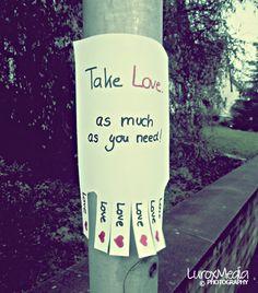 'Liebe' ist nur ein Wort, bis dir jemand die Bedeutung zeigt Love is only a word, til somebody shows you the meaning ;-)