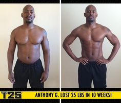 "Anthony G. lost 25 lbs in 10 weeks with Focus T25!    ""Focus T25 is the best home fitness program for cardio conditioning, agility, speed, fat burning and endurance I've ever done. I'm in my best shape since high school, when I played varsity baseball!"""