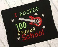 I Rocked 100 Days of School Shirt 100 Days by trendyembroidery
