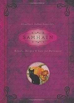 Samhain: Rituals, Recipes & Lore for Halloween (Llewellyn...