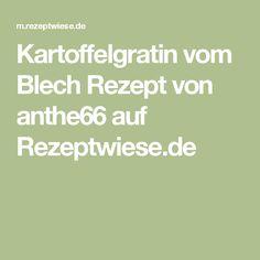 Kartoffelgratin vom Blech Rezept von anthe66 auf Rezeptwiese.de