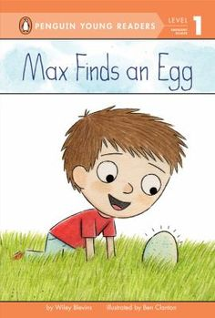 """Max Finds an Egg"" by Wiley Blevins EASY READER BLE"