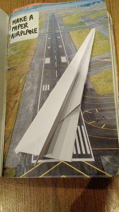 Make a Paper Airplane One runway plus one paper aeroplane.
