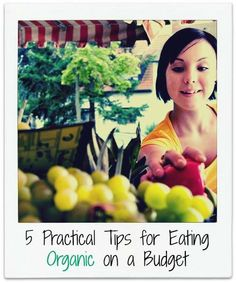 Eating organic doesn't have to break the bank. Here are 5 practical, everyday tips that will save your wallet AND get you foods that are the best of the best for your family! Read all about organic buying   on the blog!