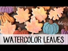 How to Make a Decorated Watercolor Leaf Sugar Cookie @lilaloa_cookies