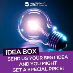 #Idea #IdeaBox #ShareYourIdeas #AW #RH #Recruitment #Win #SpecialOffer  send us your best idea via email : Ideabox@ampersandworld.ch