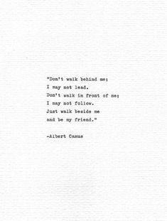 "Inspirational Quotes Discover Albert Camus Hand Typed Quote ""Be my friend"" Vintage Typewriter Letterpress Print Friendship Gift Writer Inspiration Book Print Absurdism Now Quotes, Typed Quotes, Quotes Thoughts, Life Quotes Love, Cute Quotes, Words Quotes, Great Quotes, Quotes To Live By, Inspirational Quotes"