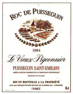Roc De Puisseguin Le Vieux Pigeonnier Saint Emillion 1984 Wine Label | by Andy Brown,