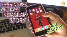 "SHARING#38 ""Aplikasi Instagram Story""   Trik Instagram"