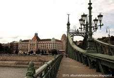 Budapest (17-22.08.15): SEXTO DÍA - Yendo hacia el hotel Gellért por el puente de la Libertad