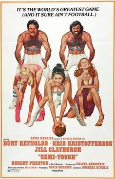 Original Movie Posters, Movie Poster Art, Film Posters, Movie Collage, Cult Movies, Action Movies, Jill Clayburgh, Kris Kristofferson, Burt Reynolds