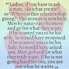 So true... A man who loves you will be intentional toward you. He won't play games with your heart. He will make his feelings known. There is no confusion in the equation of love. ~