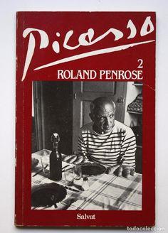 PICASSO - ROLAND PENROSE VOL 2 - SALVAT, ARTE DEL SIGLO XX - BIOGRAFÍA (Libros de Segunda Mano - Bellas artes, ocio y coleccionismo - Pintura)