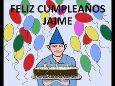 Canción cumpleaños personalizada Nombre Jaime - YouTube