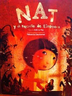 Álbumes ilustrados para leer en familia: Nat y el secreto de Eleonora
