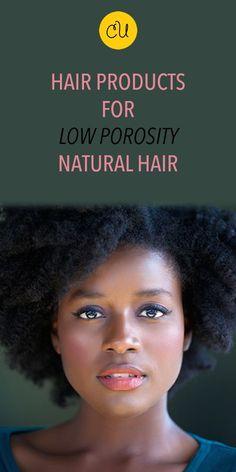 Low Porosity curly natural hair
