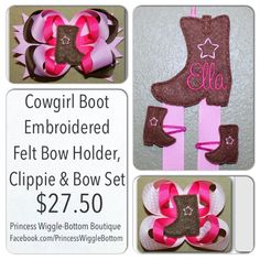 Cowgirl Bow Holder & Bows. To view more, visit www.facebook.com/PrincessWiggle Bottom.