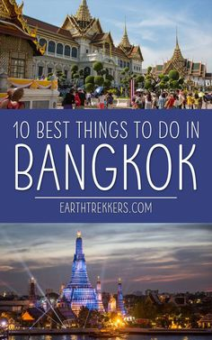 Bangkok, Thailand: 10 best things to do for first time visitors. Wat Arun, Wat Pho, street food, Khao San Road, and floating markets. #bangkok #thailand #travel