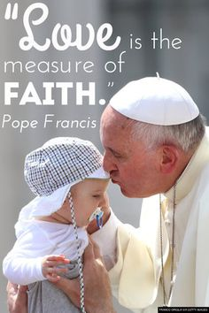 8 Quotes In Honor Of Pope Francis' 78th Birthday. Loveee
