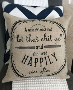 Probably my most used inspirational quote! Let it go, babecave pillow, inspirational decor uplifting decor get well soon funny pillows, babe cave sign, Dorm room Decorative Pillow, boho pillow, boho bedding, sorority pillow, rustic farmhouse decorations,