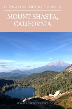 This guide explains how to get to Mt. Shasta in California, what to do there, where to eat, and what makes it so special. Mount Shasta California, California Travel, Canada Travel, Travel Usa, Oregon Travel, Travel Inspiration, Travel Ideas, Travel Tips, Us Travel Destinations