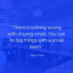 #smallteam #business #quote #graphic